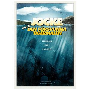 """Design of Movie poster/Key artwork for the movie """"Jocke och den försvunna tigermalen"""". Henrik von Sydow Film & TV."""